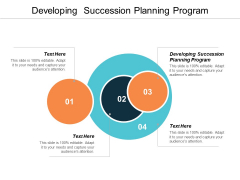 Developing Succession Planning Program Ppt PowerPoint Presentation Infographic Template Topics Cpb