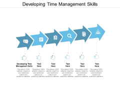 Developing Time Management Skills Ppt Powerpoint Presentation Ideas Example Introduction Cpb