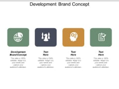 Development Brand Concept Ppt PowerPoint Presentation Show Guide Cpb