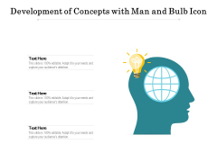 Development Of Concepts With Man And Bulb Icon Ppt PowerPoint Presentation File Styles PDF