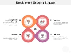 Development Sourcing Strategy Ppt PowerPoint Presentation File Layout Cpb
