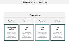 Development Venture Ppt PowerPoint Presentation Pictures Graphics Tutorials Cpb
