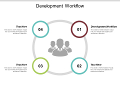 Development Workflow Ppt PowerPoint Presentation Infographic Template Slideshow Cpb