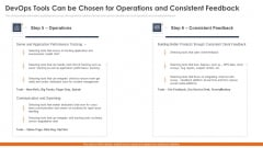 Devops Tools Can Be Chosen For Operations And Consistent Feedback Introduction PDF