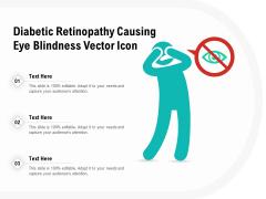 Diabetic Retinopathy Causing Eye Blindness Vector Icon Ppt PowerPoint Presentation Portfolio Layout PDF