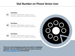 Dial Number On Phone Vector Icon Ppt PowerPoint Presentation Layouts Display