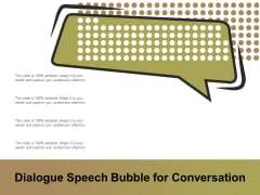 Dialogue Speech Bubble For Conversation Ppt PowerPoint Presentation Styles Layout