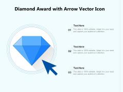 Diamond Award With Arrow Vector Icon Ppt PowerPoint Presentation Outline Deck PDF