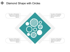 Diamond Shape With Circles Ppt PowerPoint Presentation Ideas Sample