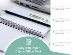 Diary With Paper Clip On Office Desk Ppt Powerpoint Presentation Infographics Portrait