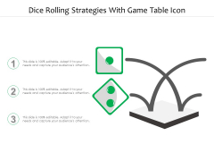 Dice Rolling Strategies With Game Table Icon Ppt PowerPoint Presentation File Background Image PDF