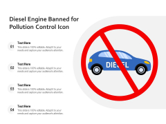 Diesel Engine Banned For Pollution Control Icon Ppt PowerPoint Presentation Inspiration Background Designs PDF