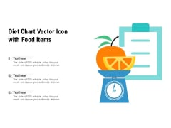 Diet Chart Vector Icon With Food Items Ppt PowerPoint Presentation Styles Graphics Template PDF