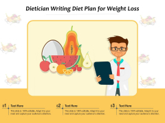 Dietician Writing Diet Plan For Weight Loss Ppt PowerPoint Presentation Ideas Graphics Pictures PDF