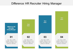 Difference HR Recruiter Hiring Manager Ppt PowerPoint Presentation Gallery Picture Cpb Pdf