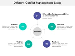 Different Conflict Management Styles Ppt PowerPoint Presentation Show Sample Cpb