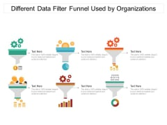 Different Data Filter Funnel Used By Organizations Ppt PowerPoint Presentation Gallery Summary PDF