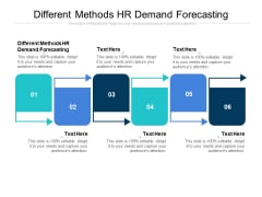 Different Methods HR Demand Forecasting Ppt PowerPoint Presentation Styles Example File Cpb