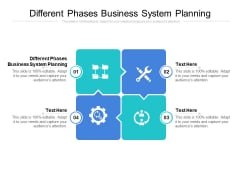 Different Phases Business System Planning Ppt PowerPoint Presentation Outline Information Cpb