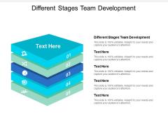 Different Stages Team Development Ppt PowerPoint Presentation Portfolio Graphics Cpb