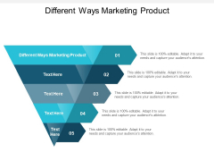 Different Ways Marketing Product Ppt PowerPoint Presentation Model Layouts Cpb Pdf