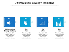Differentiation Strategy Marketing Ppt PowerPoint Presentation Outline Shapes Cpb