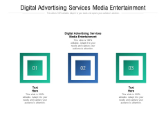 Digital Advertising Services Media Entertainment Ppt PowerPoint Presentation Outline Images Cpb Pdf