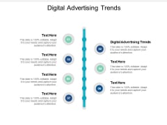 Digital Advertising Trends Ppt PowerPoint Presentation Gallery Design Ideas Cpb