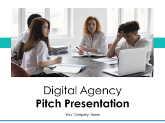 Digital Agency Pitch Presentation Ppt PowerPoint Presentation Complete Deck With Slides