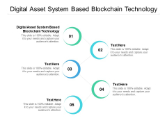 Digital Asset System Based Blockchain Technology Ppt PowerPoint Presentation Professional Examples Cpb