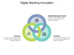 Digital Banking Innovation Ppt PowerPoint Presentation Summary Portfolio Cpb