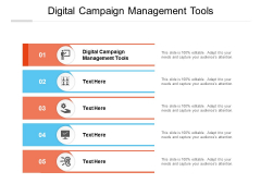 Digital Campaign Management Tools Ppt PowerPoint Presentation Icon Grid Cpb