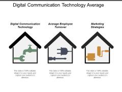 Digital Communication Technology Average Employee Turnover Marketing Strategies Ppt PowerPoint Presentation Professional Themes