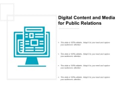 Digital Content And Media For Public Relations Ppt PowerPoint Presentation Infographics File Formats