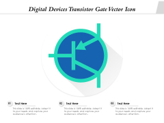 Digital Devices Transistor Gate Vector Icon Ppt PowerPoint Presentation File Example Topics PDF