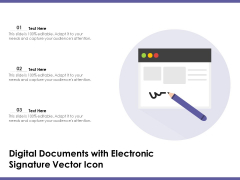 Digital Documents With Electronic Signature Vector Icon Ppt PowerPoint Presentation Pictures Gallery PDF