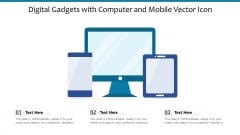 Digital Gadgets With Computer And Mobile Vector Icon Ppt PowerPoint Presentation File Ideas PDF