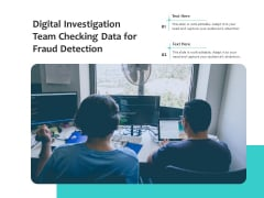 Digital Investigation Team Checking Data For Fraud Detection Ppt PowerPoint Presentation File Clipart PDF