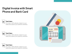 Digital Invoice With Smart Phone And Bank Card Ppt PowerPoint Presentation Show Graphics Download PDF