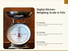 Digital Kitchen Weighing Scale In Kgs Ppt PowerPoint Presentation File Slide PDF