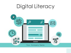 Digital Literacy Digital Content Process Ppt PowerPoint Presentation Complete Deck
