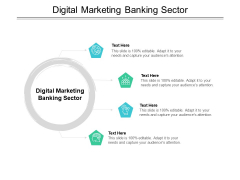 Digital Marketing Banking Sector Ppt PowerPoint Presentation Visual Aids Styles Cpb Pdf