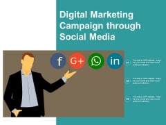 Digital Marketing Campaign Through Social Media Ppt PowerPoint Presentation Pictures Portfolio