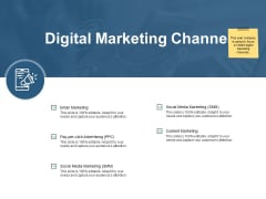 Digital Marketing Channels Ppt PowerPoint Presentation Infographic Template Designs Download