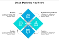 Digital Marketing Healthcare Ppt PowerPoint Presentation Icon Sample Cpb