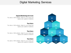 Digital Marketing Services Ppt PowerPoint Presentation Infographic Template Design Inspiration Cpb
