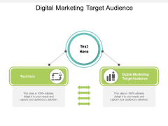 Digital Marketing Target Audience Ppt PowerPoint Presentation Model Layout Cpb