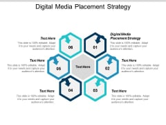 Digital Media Placement Strategy Ppt Powerpoint Presentation Pictures Background Cpb