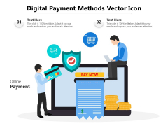 Digital Payment Methods Vector Icon Ppt PowerPoint Presentation File Templates PDF