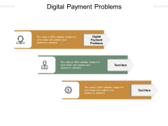 Digital Payment Problems Ppt PowerPoint Presentation Layouts Layouts Cpb Pdf